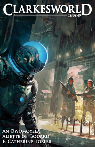 Clarkesworld Magazine, Issue 69 (Clarkesworld Magazine, #69)