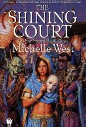 The Shining Court (The Sun Sword, #3) Pdf Book