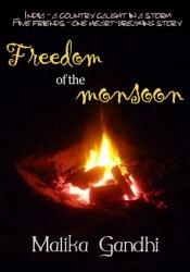 Freedom of the Monsoon Pdf Book