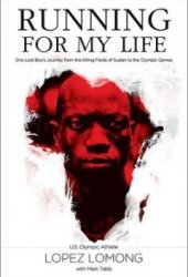 Running for My Life: One Lost Boy's Journey from the Killing Fields of Sudan to the Olympic Games Pdf Book