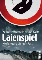 Laienspiel (Kommissar Kluftinger, #4) Pdf Book