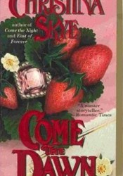 Come the Dawn (The Dangerous Delameres, #2) Pdf Book