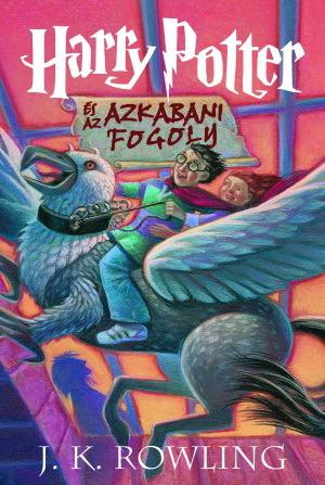 Harry Potter és az Azkabani Fogoly (Harry Potter, #3)