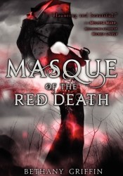Masque of the Red Death (Masque of the Red Death, #1) Book by Bethany Griffin