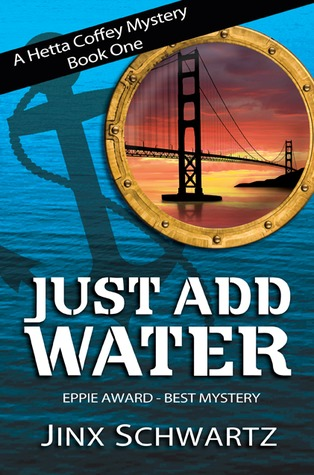 Just Add Water (Hetta Coffey Mystery, #1)