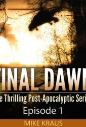 Final Dawn: Episode 1
