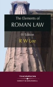 Elements of Roman Law: With a Translation of the Institutes of Justinian