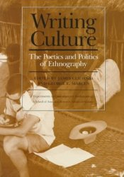 Writing Culture: The Poetics and Politics of Ethnography Pdf Book