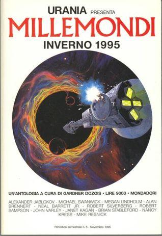 Inverno 1995: Un'antologia a cura di Gardner Dozois