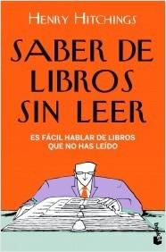 Saber de libros sin leer: es fácil hablar de libros que no has leído
