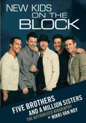 New Kids on the Block: Five Brothers and a Million Sisters Pdf Book