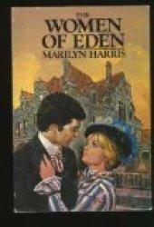 The women of Eden (Eden #4)