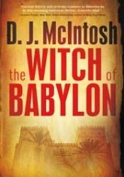The Witch of Babylon (Mesopotamian Trilogy, #1) Pdf Book