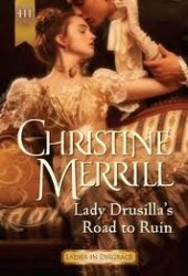 Lady Drusilla's Road to Ruin (Ladies in Disgrace, #2)