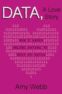 #Printcess review of Data, A Love Story: How I Gamed Online Dating to Meet My Match by Amy Webb