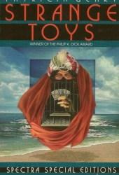 Strange Toys