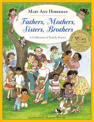Fathers, Mothers, Sisters, Brothers: A Collection of Family Poems