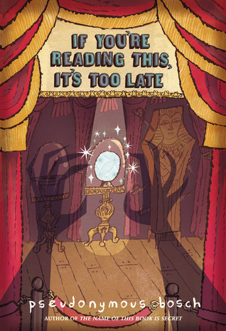 If You're Reading This, It's Too Late (Secret, #2)