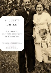 A Lucky Child: A Memoir of Surviving Auschwitz as a Young Boy Pdf Book