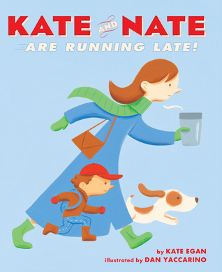 Kate and Nate Are Running Late!