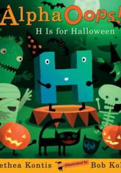 AlphaOops: H Is for Halloween Book by Alethea Kontis