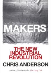 Makers: The New Industrial Revolution Pdf Book