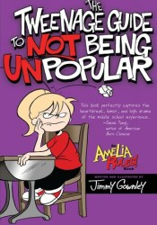 Amelia Rules! Volume 5: The Tweenage Guide to Not Being Unpopular (Amelia Rules! #5) Pdf Book
