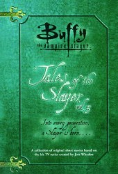Tales of the Slayer, Vol. 3 (Tales of the Slayer, #3) Pdf Book