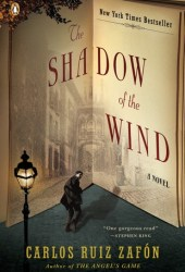 The Shadow of the Wind (The Cemetery of Forgotten Books, #1) Pdf Book