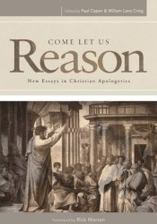 Come Let Us Reason: New Essays in Christian Apologetics Pdf Book