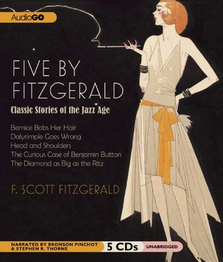 Five by Fitzgerald: Classic Stories of the Jazz Age