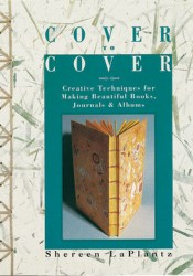 Cover to Cover: Creative Techniques for Making Beautiful Books, Journals & Albums Pdf Book