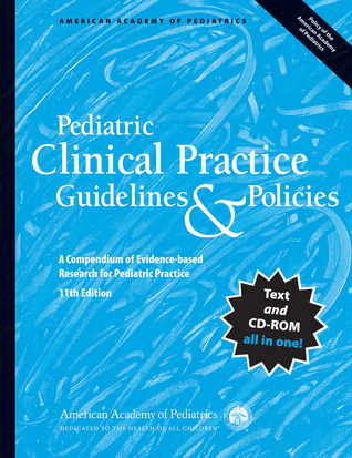 Pediatric Clinical Practice Guidelines  Policies