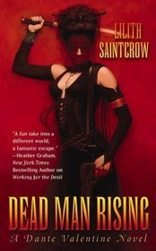 Book Review: Lilith Saintcrow's Dead Man Rising