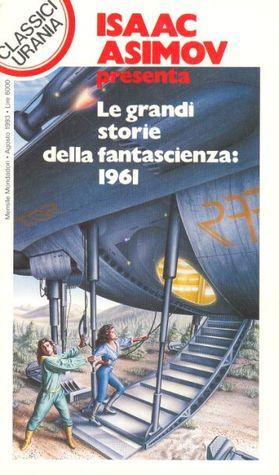 Le grandi storie della fantascienza: 1961