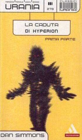 La caduta di Hyperion, Prima parte