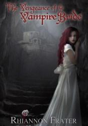 The Vengeance of the Vampire Bride (Vampire Bride, #2) Pdf Book