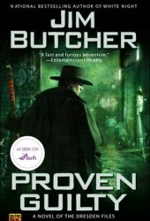 Proven Guilty (The Dresden Files, #8) Book