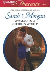Woman in a Sheikh's World (The Private Lives of Public Playboys #2) Pdf Book