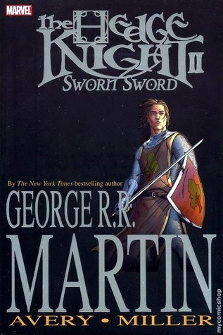 The Hedge Knight II: Sworn Sword (The Tales of Dunk and Egg, #2)