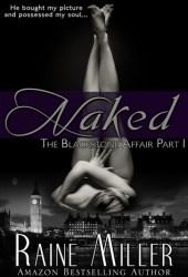 Naked (The Blackstone Affair, #1)