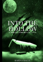 Into the Hollow (Experiment in Terror, #6) Pdf Book