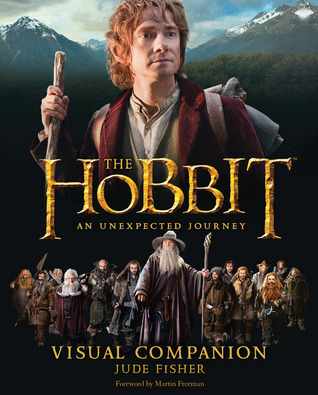The Hobbit: An Unexpected Journey - Visual Companion