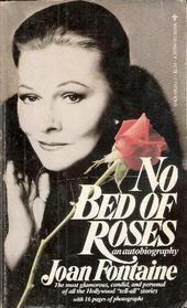 Copertina dell'autobiografia di Joan Fontaine intitolata No Bed of Roses