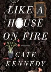 Like a House on Fire Pdf Book