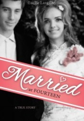 Married at Fourteen: A True Story Pdf Book