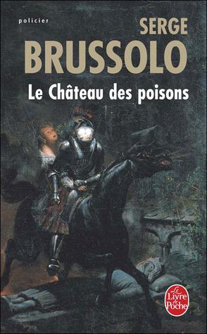 Le château des poisons (Jehan de Montpéril, #1)