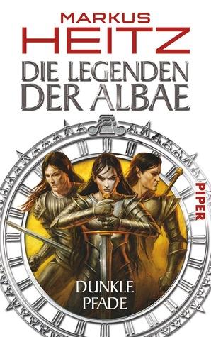 Dunkle Pfade (Die Legenden der Albae, #3)