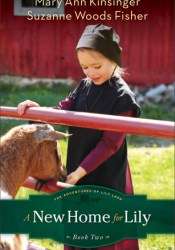 A New Home for Lily (The Adventures of Lily Lapp, #2) Pdf Book