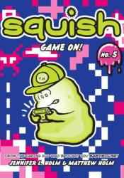 Game On! (Squish, #5) Pdf Book